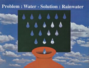 Problem: Water - Solution : Rainwater