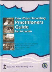 Rain Water Harvesting Practitioners Guide for Sri Lanka