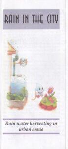 "Rain in The City"" - Rain Water Harvesting in Urban Areas"